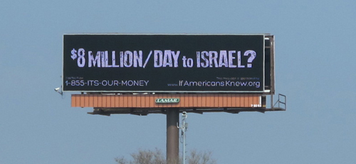 Billboard saying: $8 Million/Day to Israel? Our Money is Needed in America