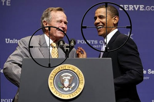 Bush Sr. & Obama in crosshairs