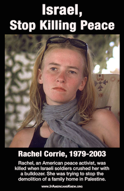 Poster saying Israel, Stop Killing Peace with a picture of Rachel Corrie on it.
